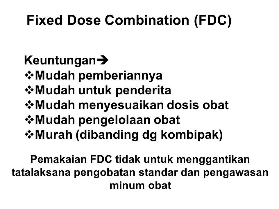 Fixed Dose Combination (FDC)