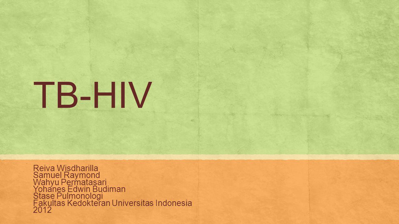 TB-HIV Reiva Wisdharilla Samuel Raymond Wahyu Permatasari