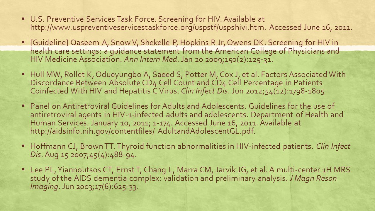 U. S. Preventive Services Task Force. Screening for HIV