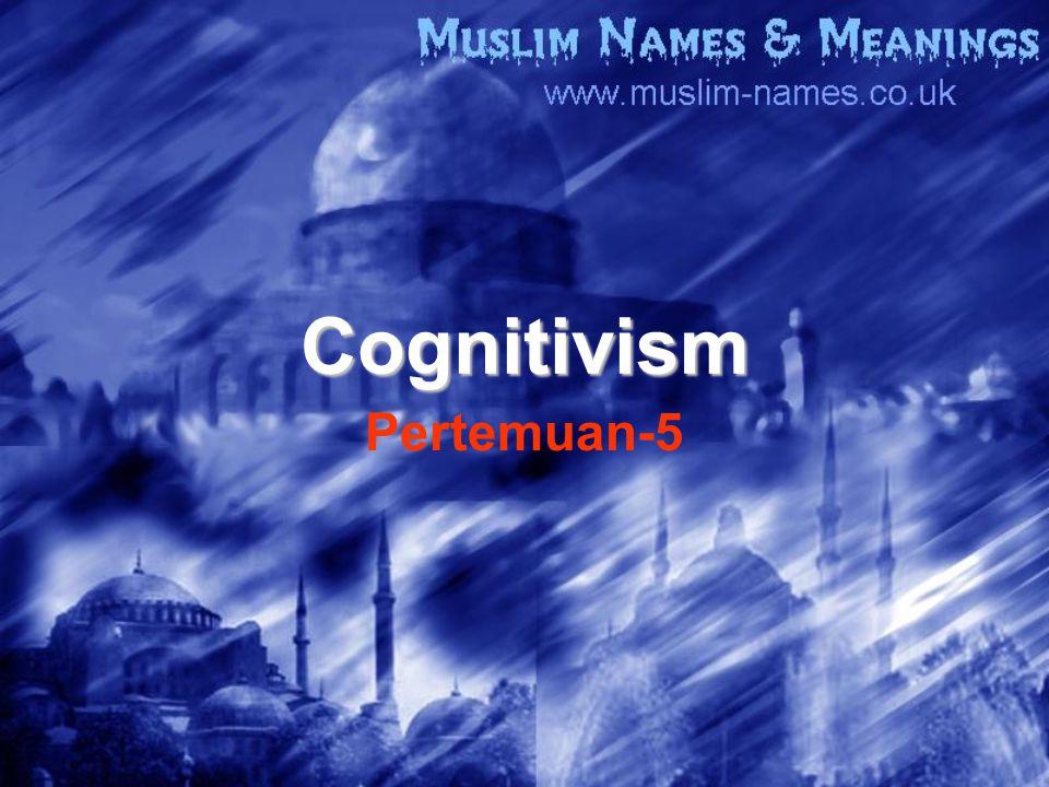 Cognitivism Pertemuan-5