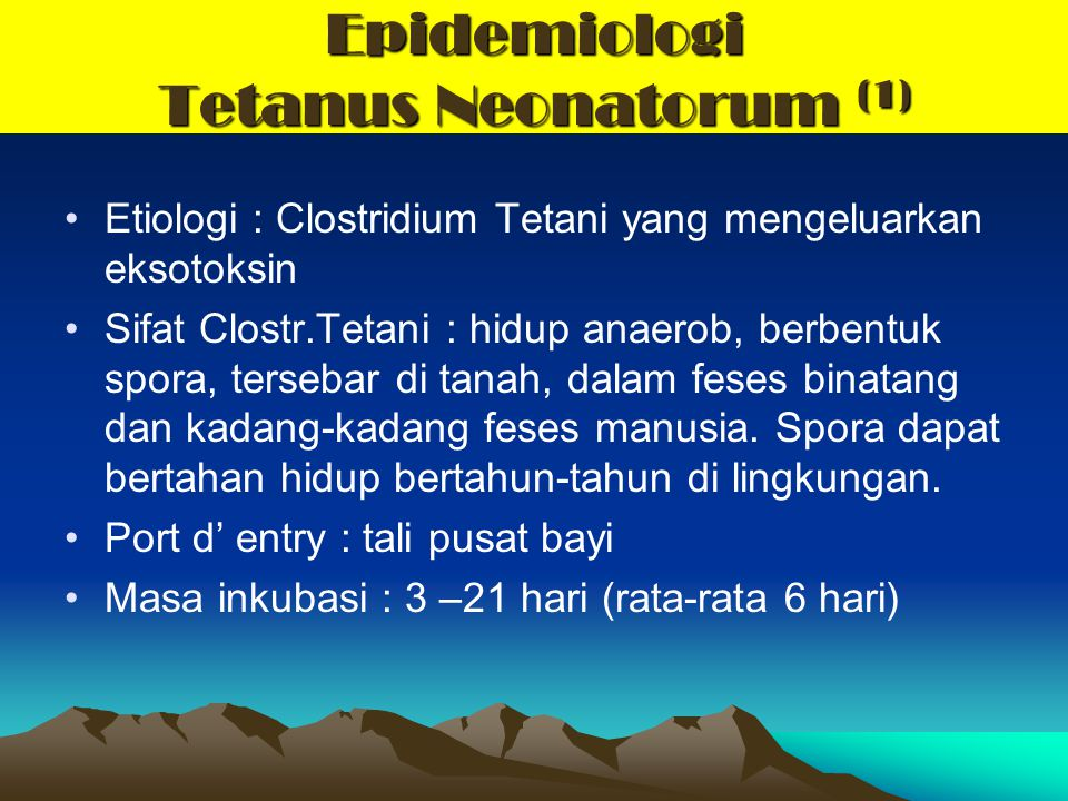 Epidemiologi Tetanus Neonatorum (1)