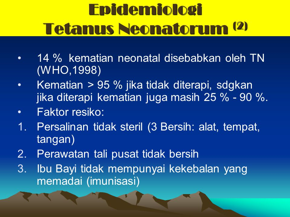 Epidemiologi Tetanus Neonatorum (2)