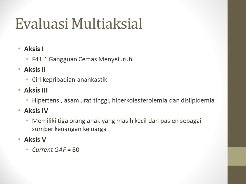 Evaluasi Multiaksial Aksis I Aksis II Aksis III Aksis IV Aksis V