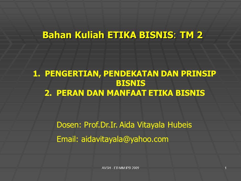 Bahan Kuliah ETIKA BISNIS: TM 2