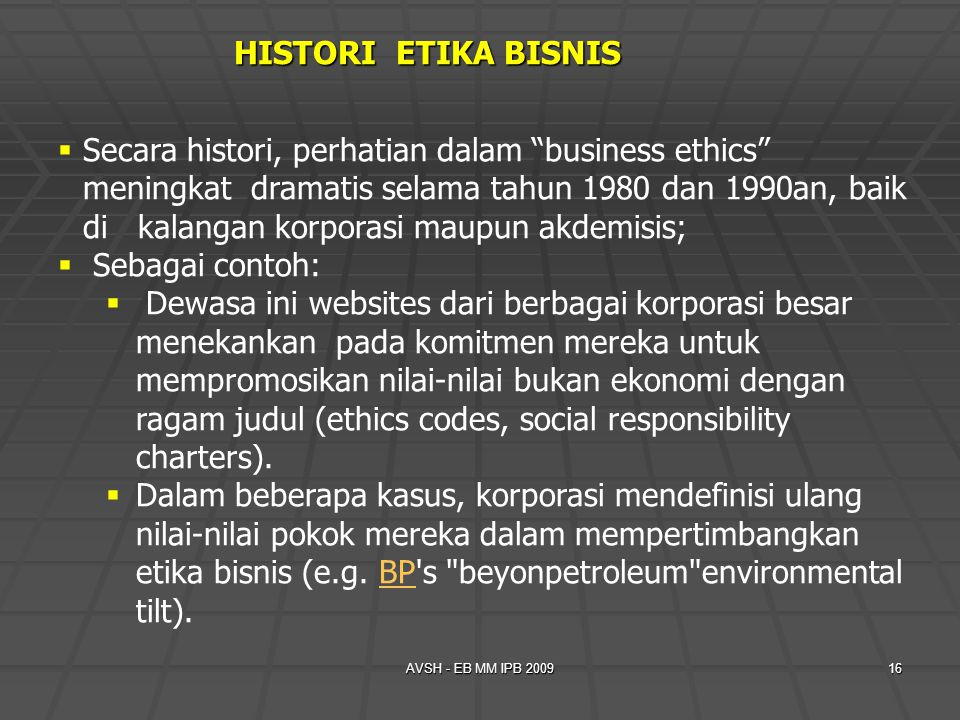 HISTORI ETIKA BISNIS