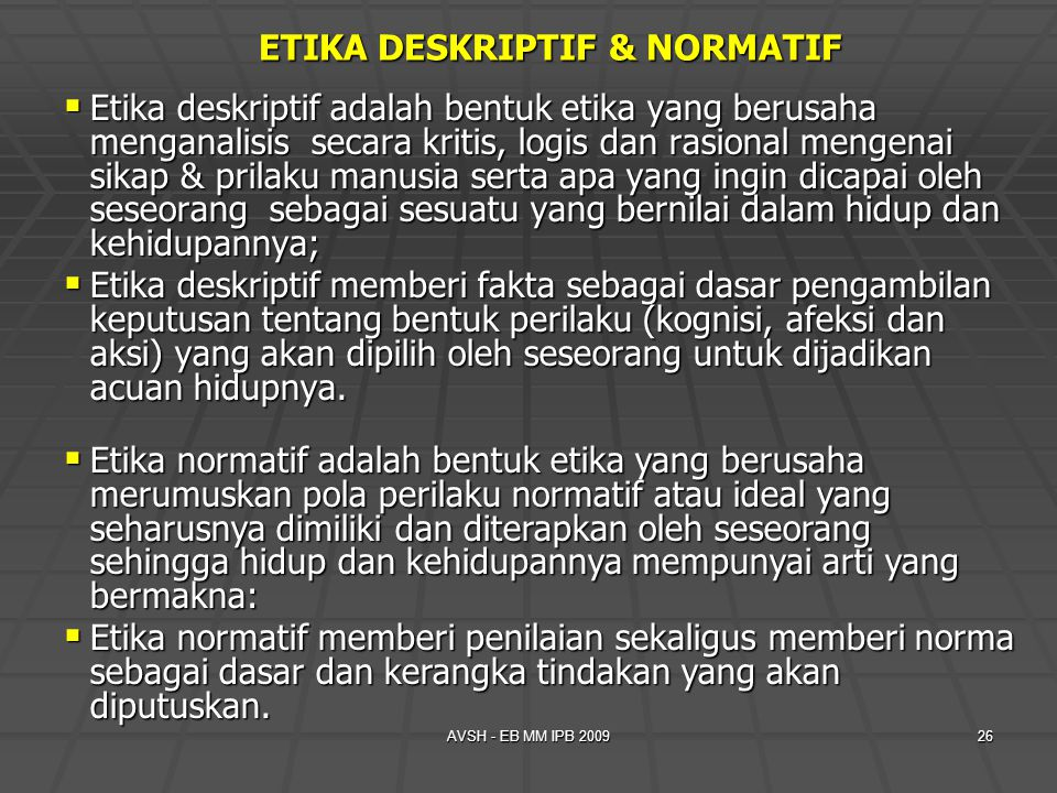 ETIKA DESKRIPTIF & NORMATIF