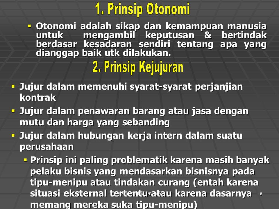 1. Prinsip Otonomi 2. Prinsip Kejujuran