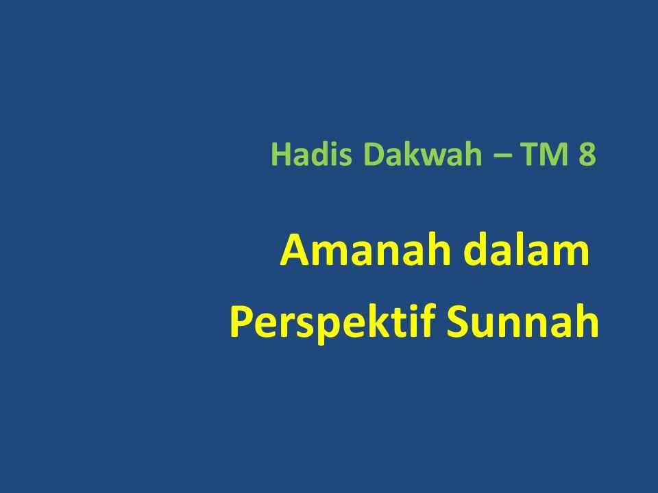 Amanah dalam Perspektif Sunnah
