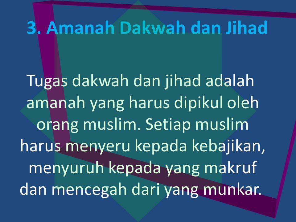 3. Amanah Dakwah dan Jihad