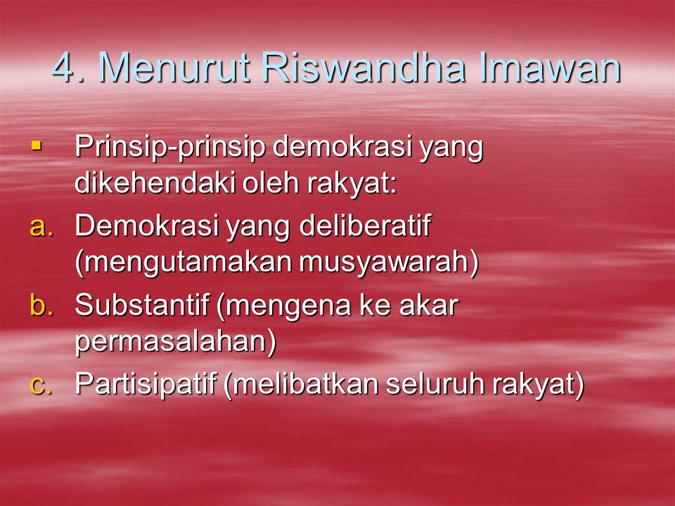 4. Menurut Riswandha Imawan