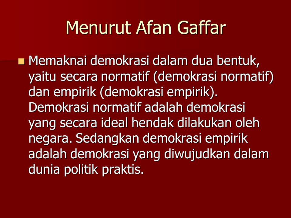 Menurut Afan Gaffar