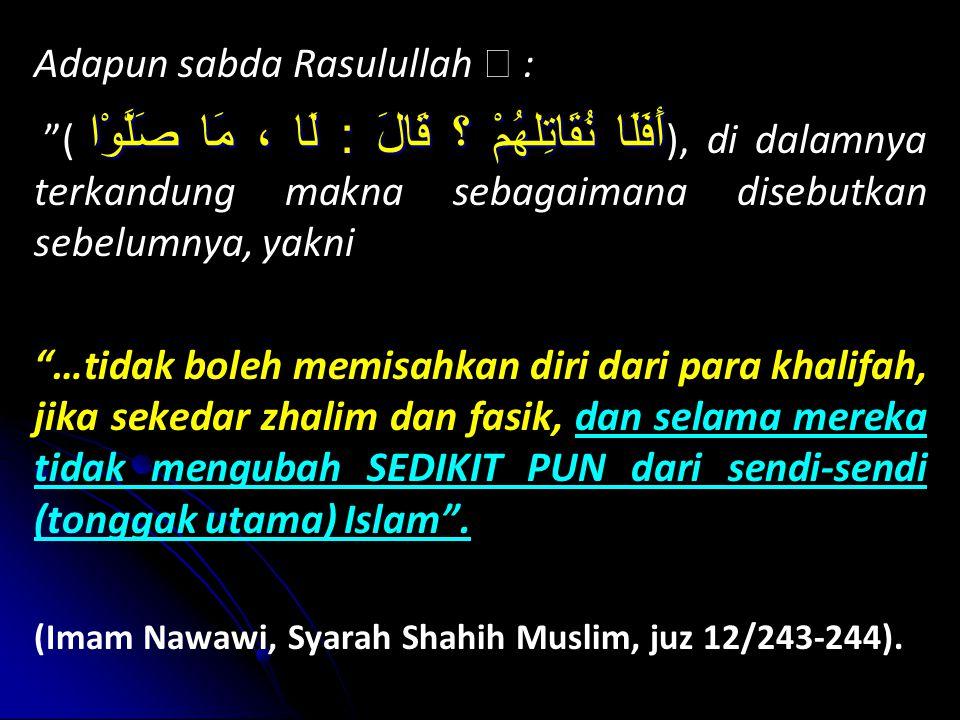 Adapun sabda Rasulullah  :