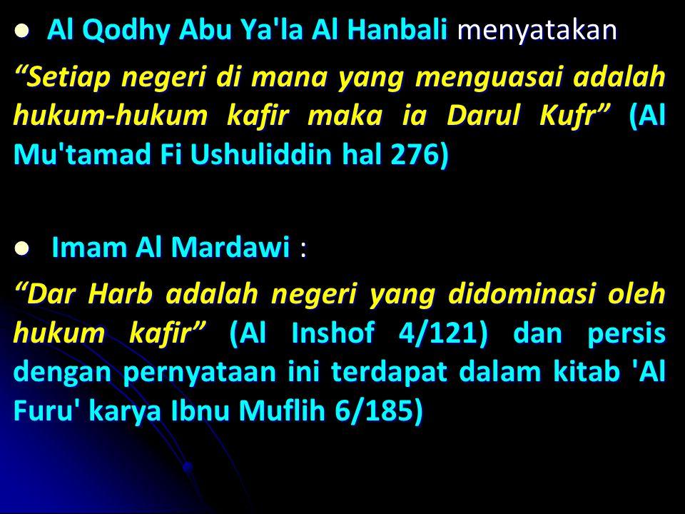 Al Qodhy Abu Ya la Al Hanbali menyatakan