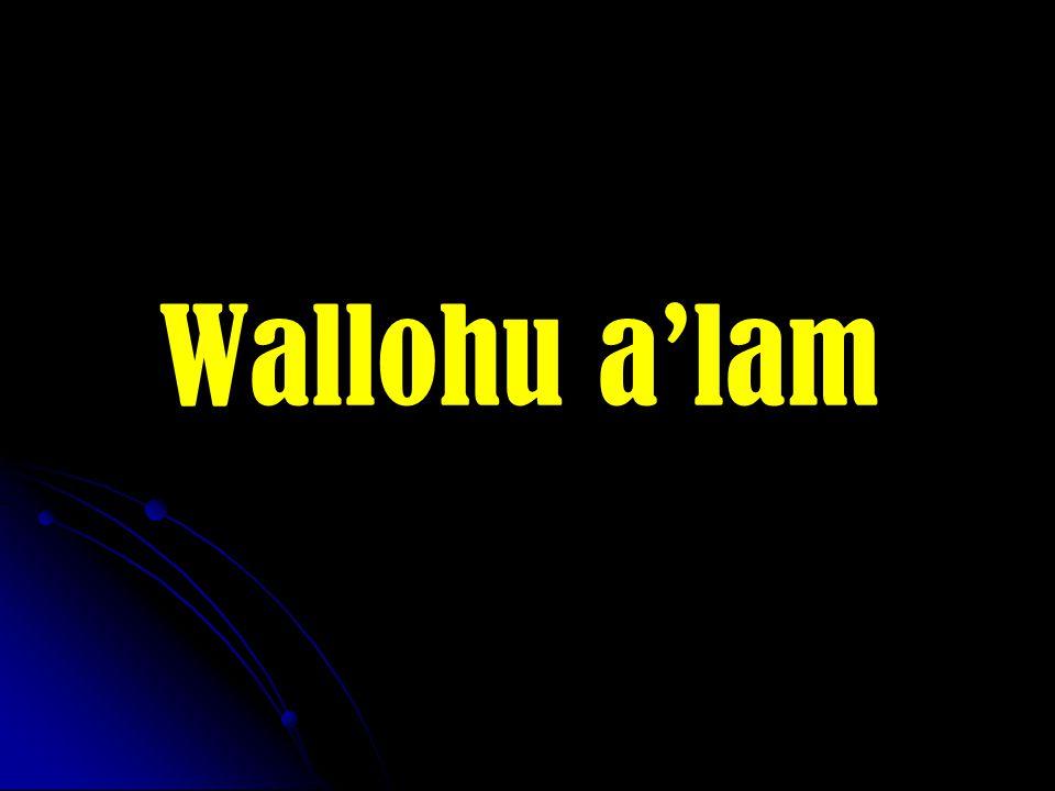 Wallohu a'lam