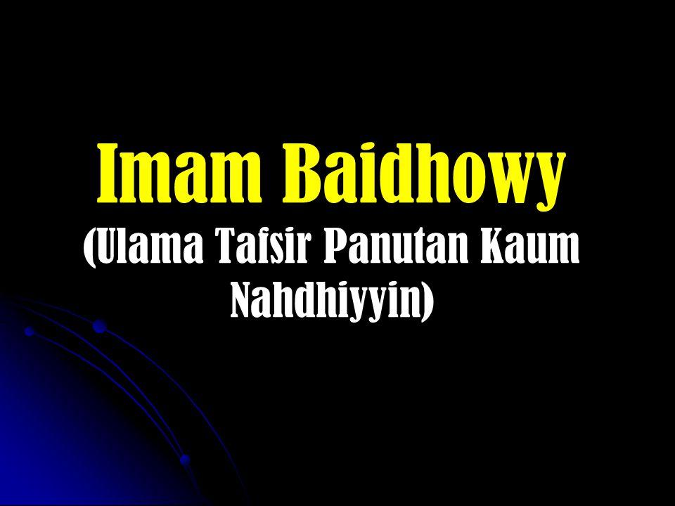 Imam Baidhowy (Ulama Tafsir Panutan Kaum Nahdhiyyin)