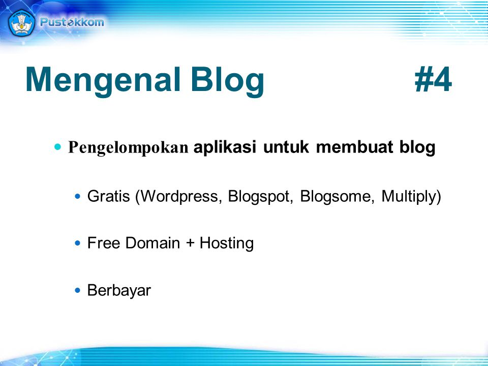 Mengenal Blog #4 Pengelompokan aplikasi untuk membuat blog