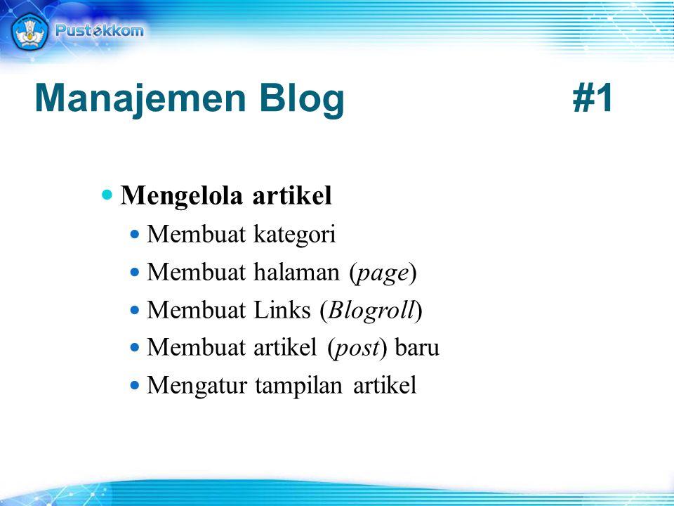 Manajemen Blog #1 Mengelola artikel Membuat kategori