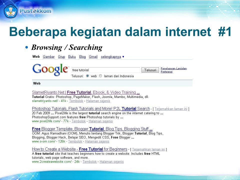 Beberapa kegiatan dalam internet #1