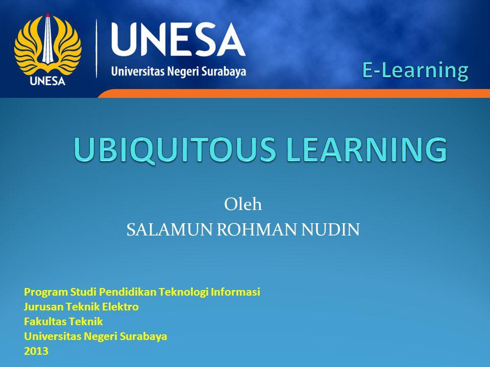 Oleh SALAMUN ROHMAN NUDIN