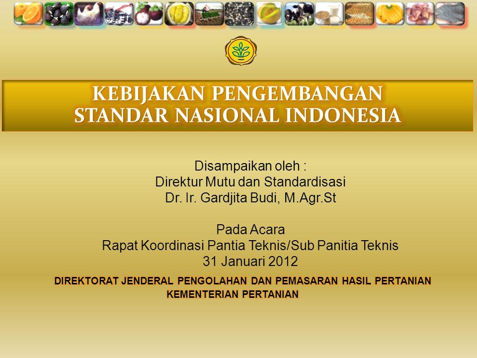 KEBIJAKAN PENGEMBANGAN STANDAR NASIONAL INDONESIA