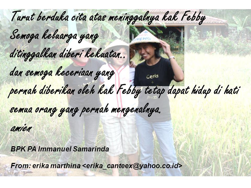 Turut berduka cita atas meninggalnya kak Febby Semoga keluarga yang
