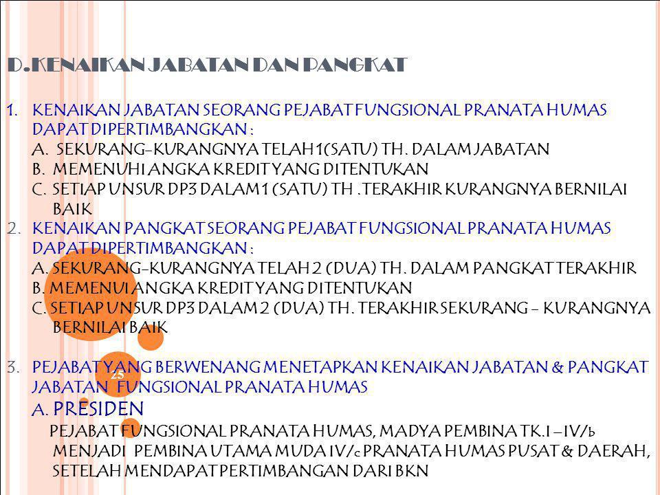 D. KENAIKAN JABATAN DAN PANGKAT 1