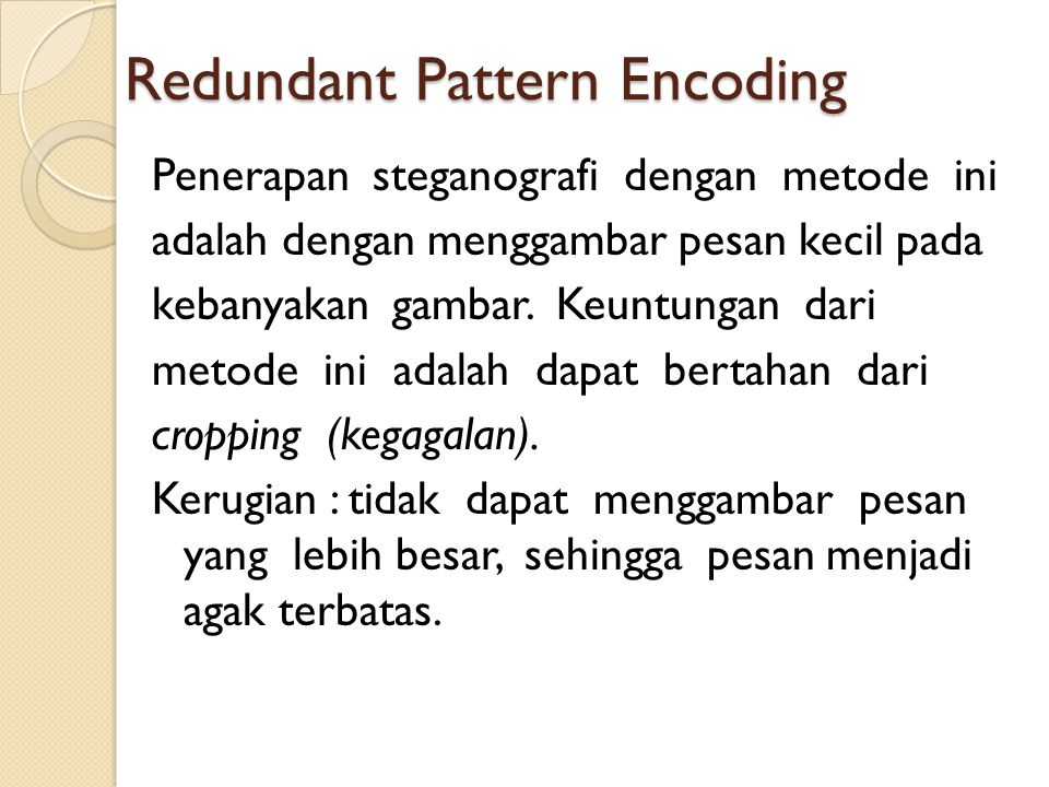 Redundant Pattern Encoding