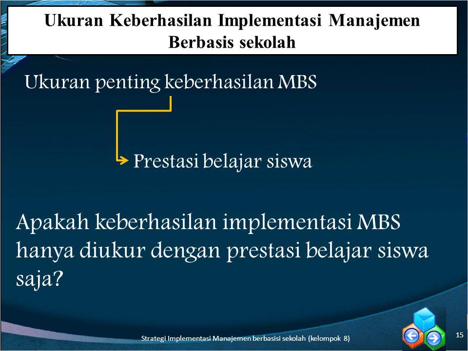 Ukuran Keberhasilan Implementasi Manajemen Berbasis sekolah