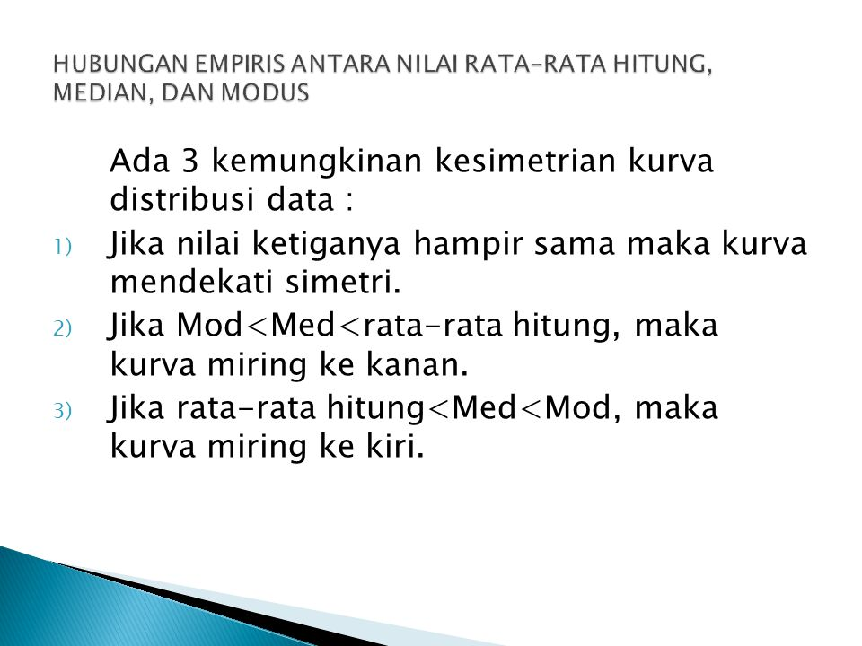 HUBUNGAN EMPIRIS ANTARA NILAI RATA-RATA HITUNG, MEDIAN, DAN MODUS