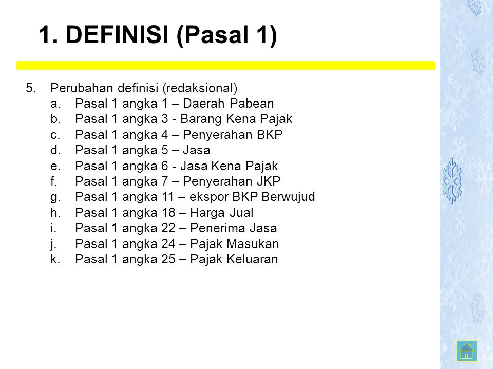 1. DEFINISI (Pasal 1) 5. Perubahan definisi (redaksional)