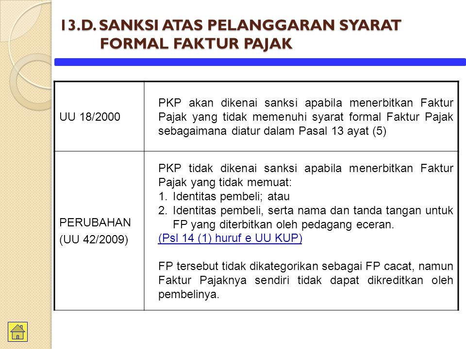 13.D. SANKSI ATAS PELANGGARAN SYARAT FORMAL FAKTUR PAJAK