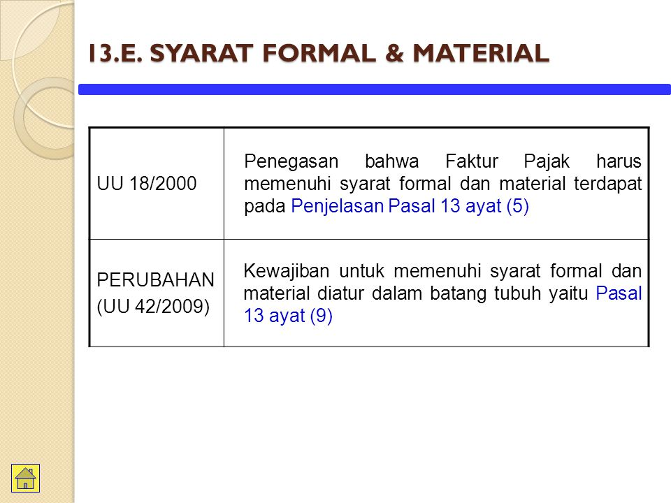 13.E. SYARAT FORMAL & MATERIAL