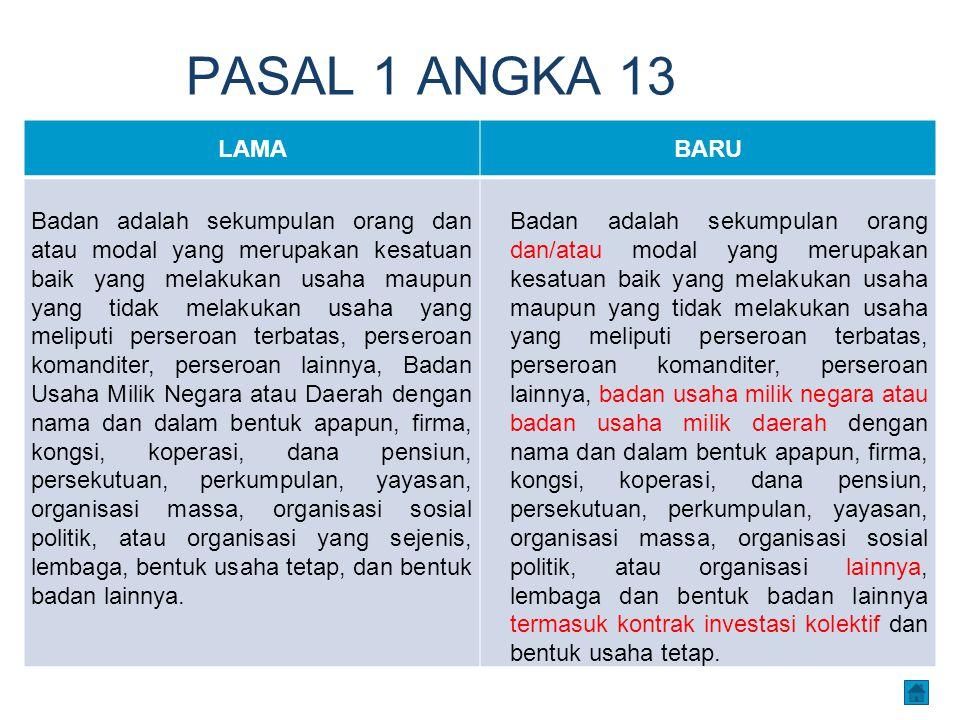 PASAL 1 ANGKA 13 LAMA. BARU.