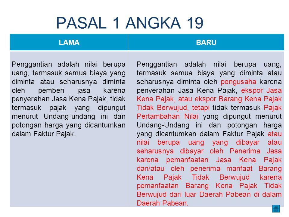PASAL 1 ANGKA 19 LAMA. BARU.
