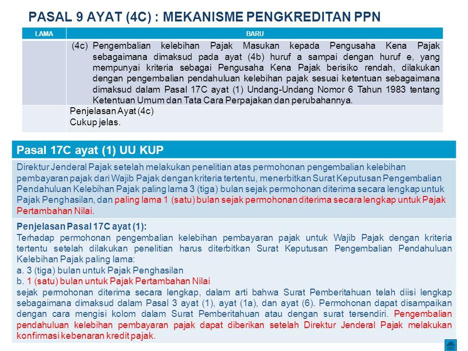 PASAL 9 AYAT (4C) : MEKANISME PENGKREDITAN PPN