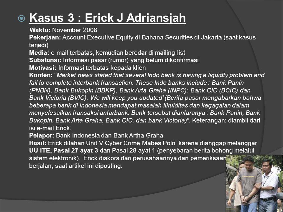 Kasus 3 : Erick J Adriansjah