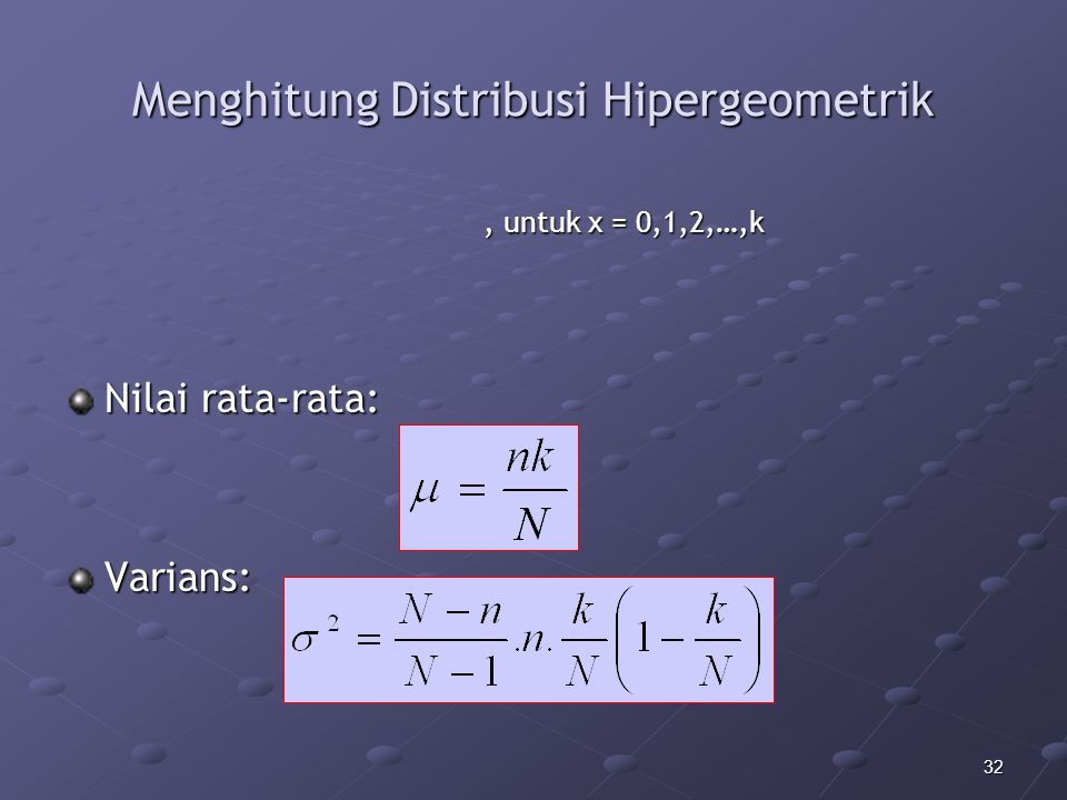 Menghitung Distribusi Hipergeometrik