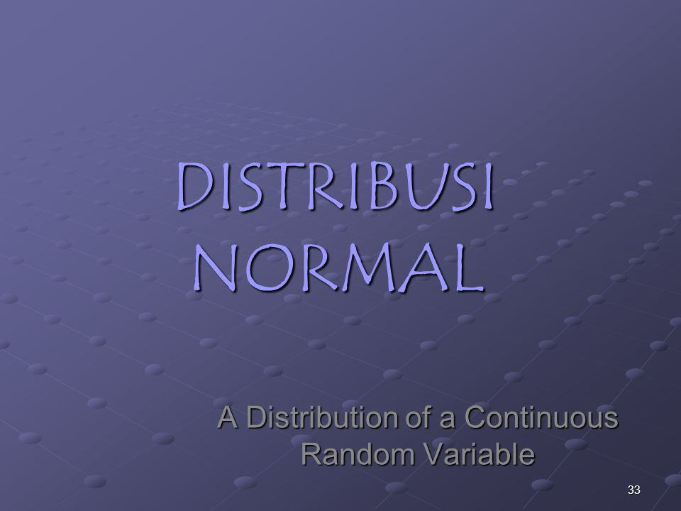 A Distribution of a Continuous Random Variable