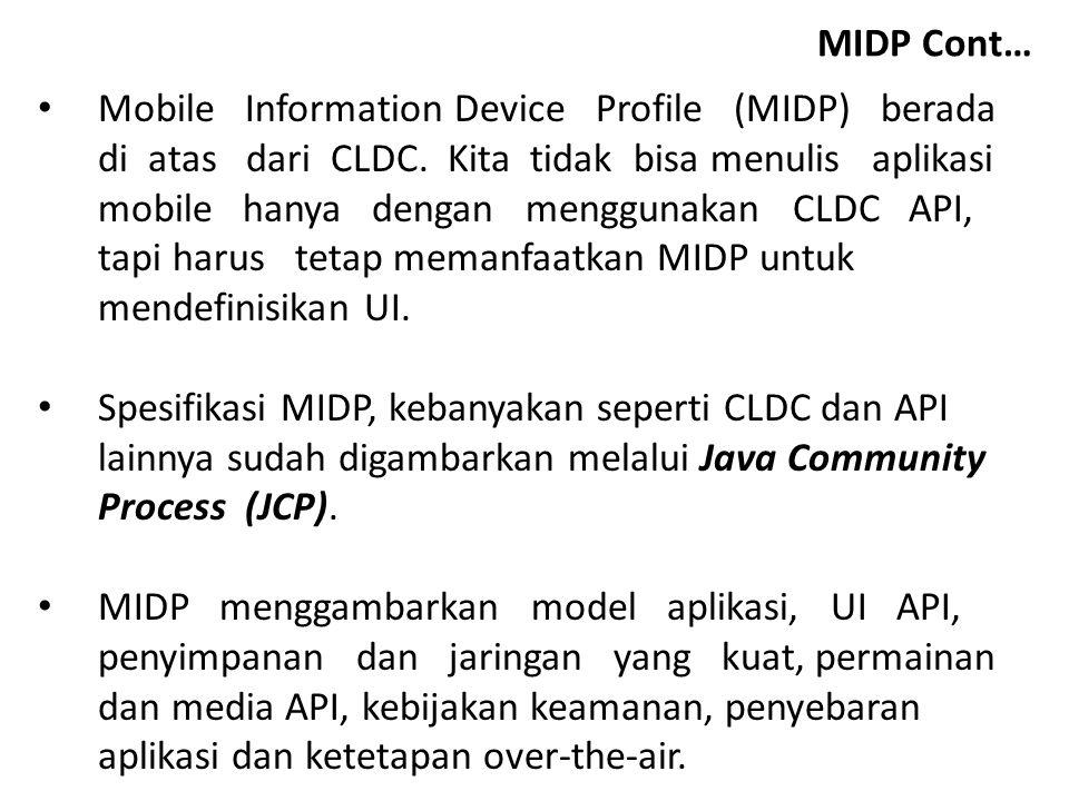 MIDP Cont…