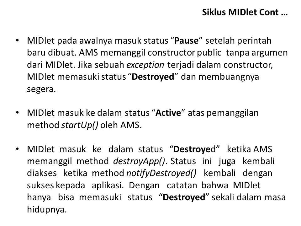 Siklus MIDlet Cont …