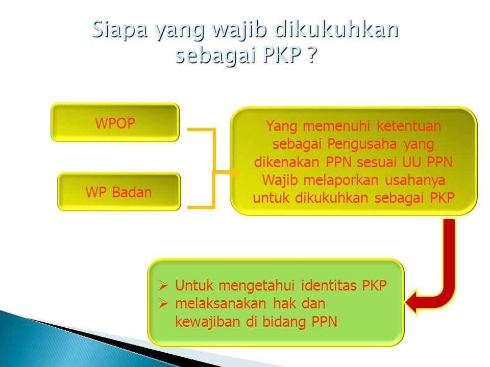 Siapa yang wajib dikukuhkan sebagai PKP