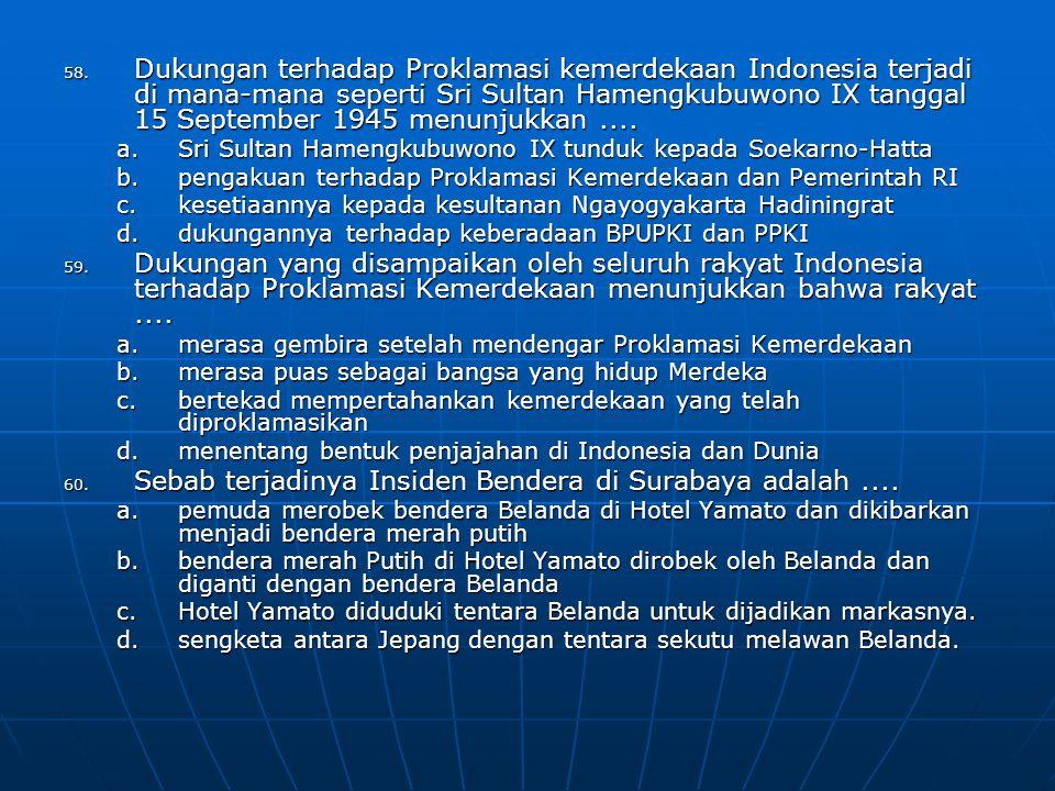 Sebab terjadinya Insiden Bendera di Surabaya adalah ....
