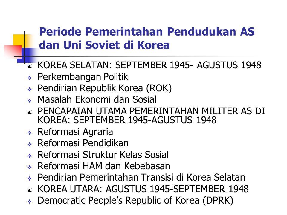 Periode Pemerintahan Pendudukan AS dan Uni Soviet di Korea