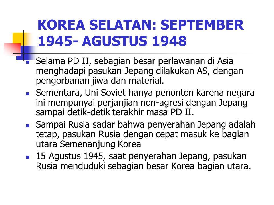 KOREA SELATAN: SEPTEMBER 1945- AGUSTUS 1948