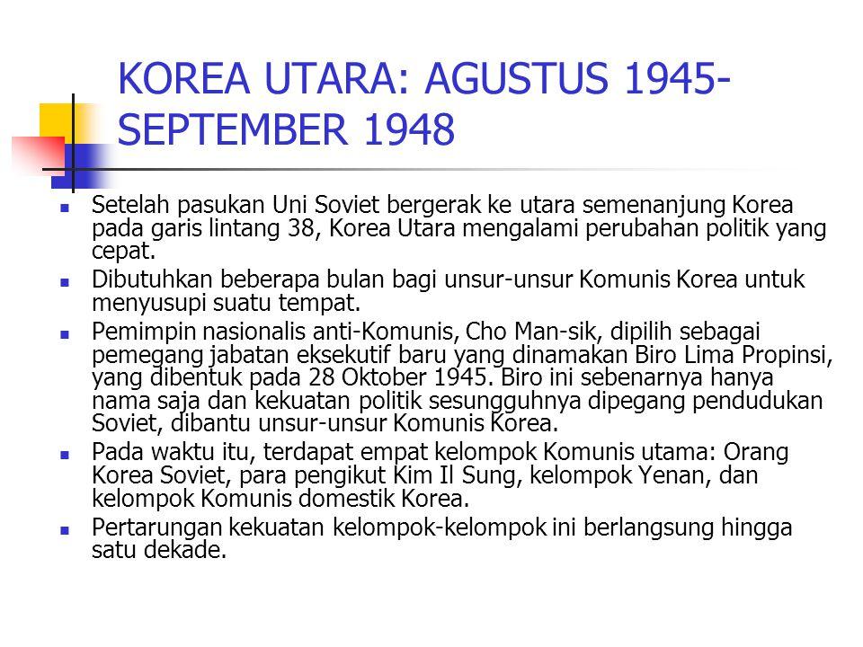 KOREA UTARA: AGUSTUS 1945-SEPTEMBER 1948