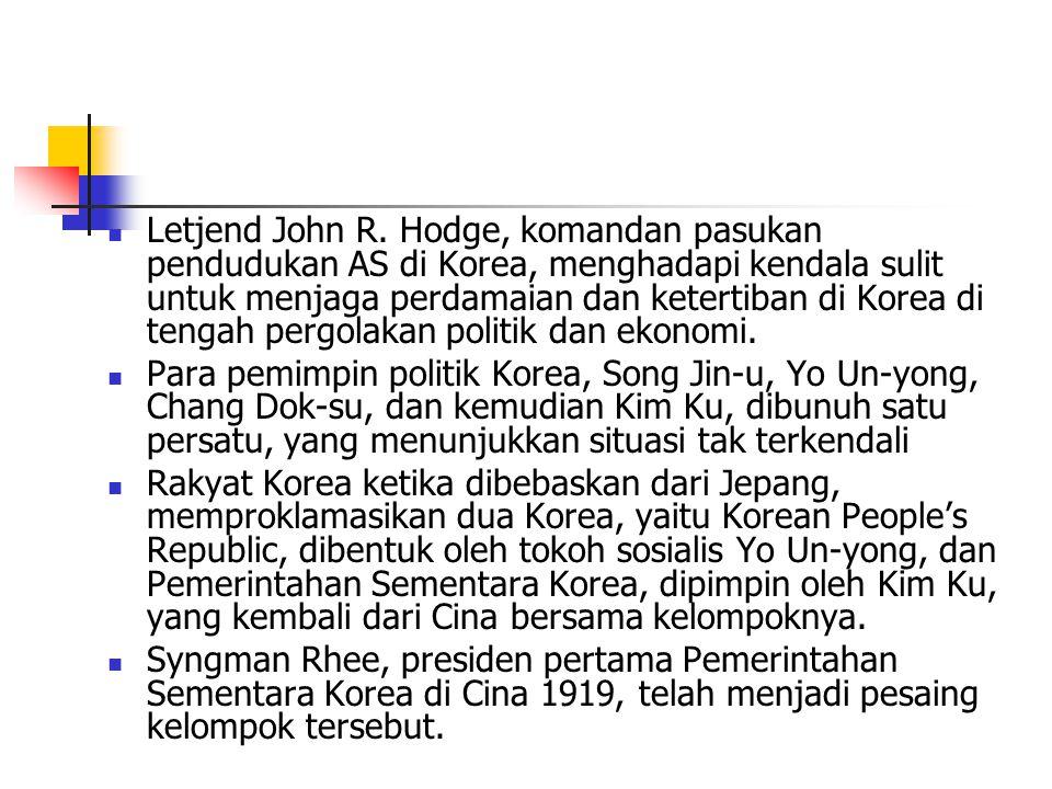 Letjend John R. Hodge, komandan pasukan pendudukan AS di Korea, menghadapi kendala sulit untuk menjaga perdamaian dan ketertiban di Korea di tengah pergolakan politik dan ekonomi.