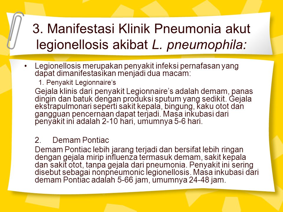 3. Manifestasi Klinik Pneumonia akut legionellosis akibat L