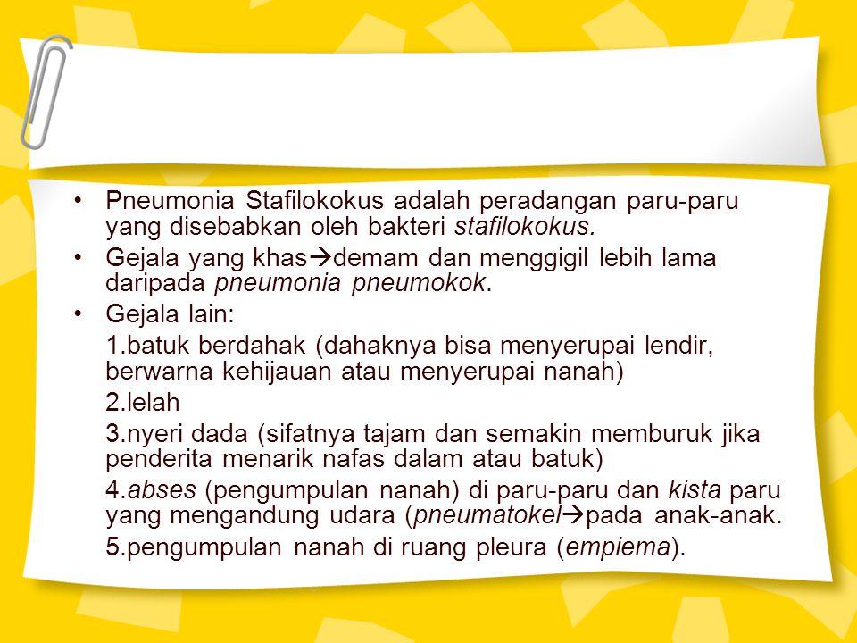 Pneumonia Stafilokokus adalah peradangan paru-paru yang disebabkan oleh bakteri stafilokokus.
