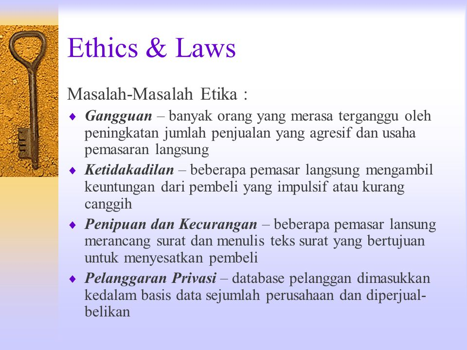 Ethics & Laws Masalah-Masalah Etika :