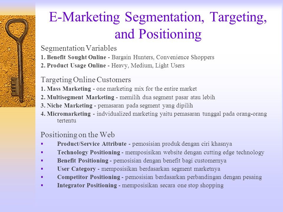 E-Marketing Segmentation, Targeting, and Positioning